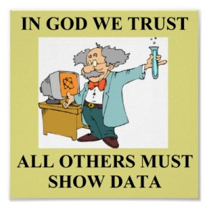 in_god_we_trust_science_joke_poster-r7390e32021bd44d8bb87d34da28f4fcc_wad_400